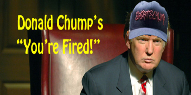 New Chump Youre Fired