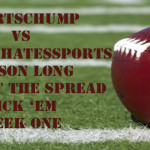 NFL Week One against the Spread Pick 'Em: KP vs the Chump vs our special guest Hanahan