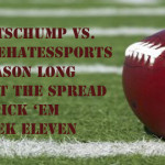 Week Eleven Against the Spread Pick 'Em: SportsChump vs. KP vs. Scott Gabree