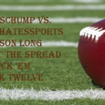 Week Twelve Against the Spread Pick 'Em: SportsChump vs. KP vs. Ken Fang