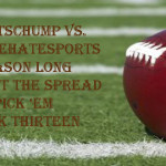 Week Thirteen Against the Spread Pick 'Em: SportsChump vs. KP vs. Thanksgiving Dinner Specialist Mister Lancaster