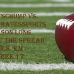 Week Seventeen Against the Spread Pick 'Em: SportsChump vs KP vs. Moms?