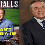 Book Review: <em>You Can't Make This Up</em> by Al Michaels and L. Jon Wertheim