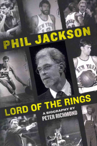 Phil Jackson Lord of the Rings by Peter Richmond