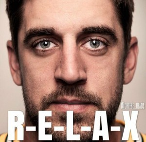 Aaron say relax