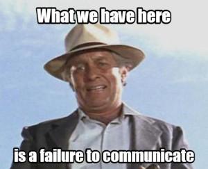 Failure to communicate